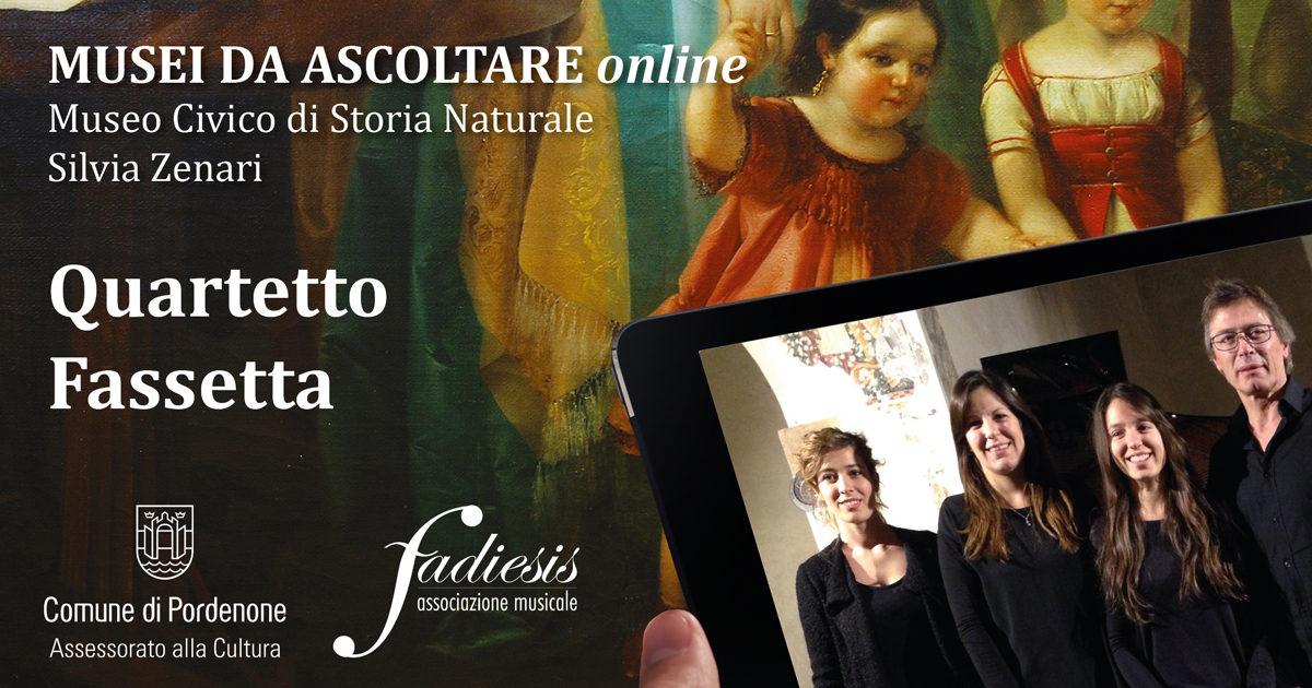 Musei da Ascoltare ONLINE, Quartetto Fassetta