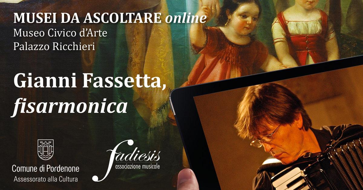 Musei da Ascoltare ONLINE, Gianni Fassetta